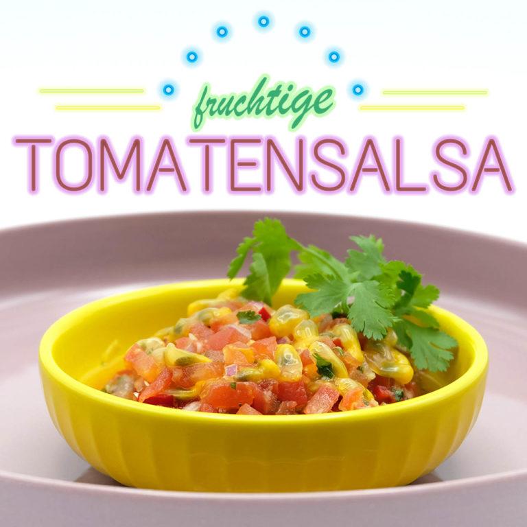 Rezept für fruchtige Tomatensalsa Popfood